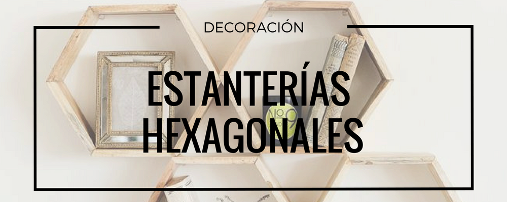 estanteria hexagonal decoracion