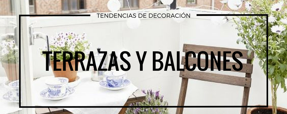 tendencias decoracion terrazas y balcones