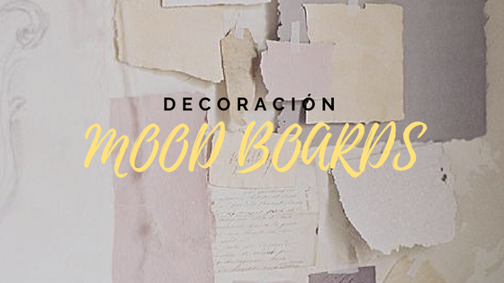 decoracion con mood boards